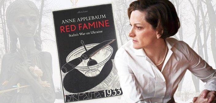 Лауреатка Пулітцерівської премії Енн Еплбаум презентуватиме у Варшаві книгу про Голодомор
