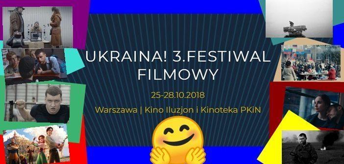 """Третій Кінофестиваль """"UKRAЇNA!"""" у Варшаві"""